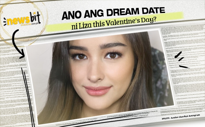 Ano ang DREAM DATE ni Liza this Valentine's Day?