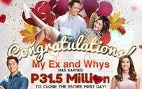 'My Ex and Whys' earns a whopping P31.5 million on its first day