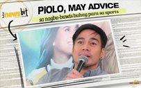 Piolo, may advice sa nagbu-buwis buhay para sa sports
