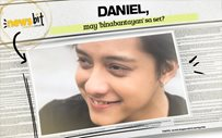 Daniel, may 'binabantayan' sa set?