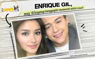 Enrique Gil, may ''di kayang tanggapin' moment with Liza?