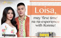 Loisa, may 'first time' na na-experience with Ronnie!