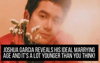 Joshua Garcia reveals his ideal marrying age and it's a lot younger than you think!