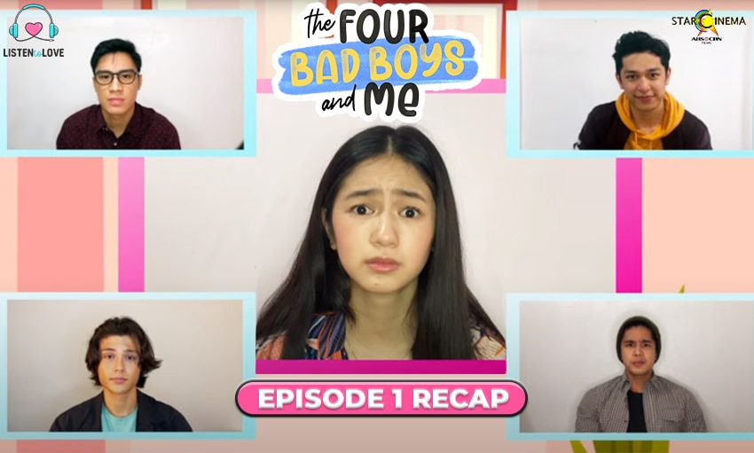 'The Four Bad Boys and Me' Episode 1 recap: Who kissed her?!