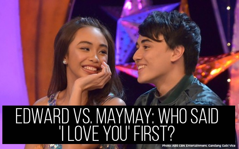 Edward vs. Maymay: Who said 'I love you' first?