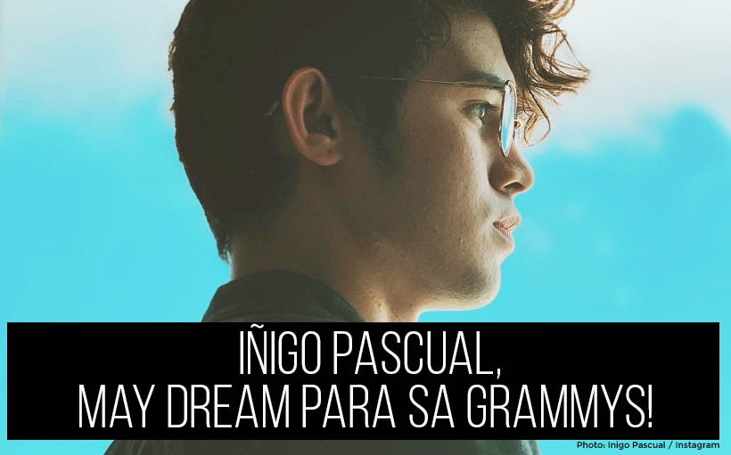 Iñigo Pascual, may dream para sa Grammys!