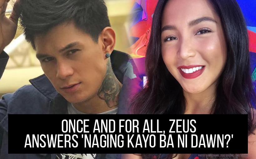 Once and for all, Zeus answers 'Naging kayo ba ni Dawn?'