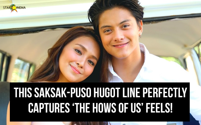 This saksak-puso hugot line perfectly captures 'The Hows of Us' feels!