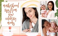5 motherhood tips from new celebrity moms!
