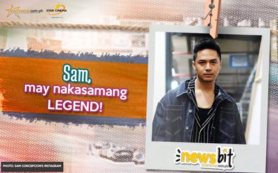 Sam, may nakasamang LEGEND!