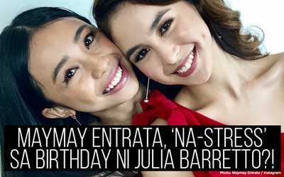 Maymay Entrata, 'na-stress' sa birthday ni Julia Barretto?!