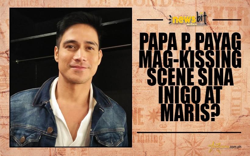 Papa P, payag mag-kissing scene sina Inigo at Maris?