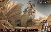 #BaganiSaDakoParoon Recap: Ang kwento ng walang hanggan