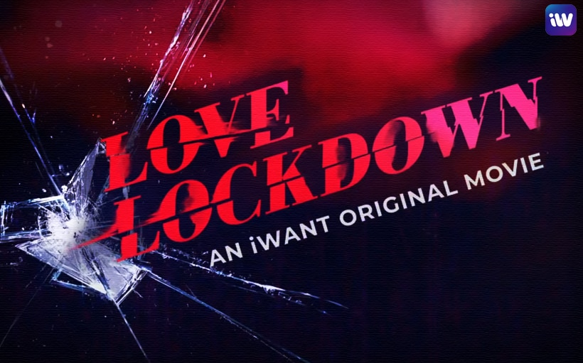 Here's how the 'Love Lockdown' stars adjusted to filming a movie at home