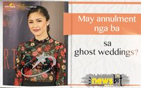 May annulment nga ba sa ghost weddings?