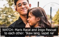 WATCH: Maris Racal and Inigo Pascual to each other: 'Ikaw lang, sapat na'