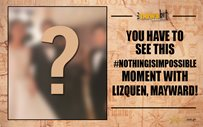 You have to see this #NothingIsImpossible moment with LizQuen, MayWard!