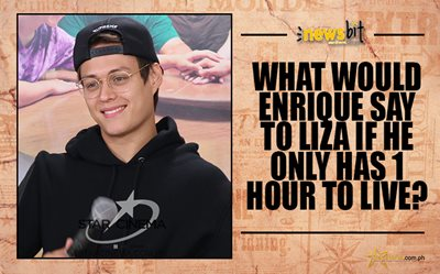 What would Enrique say to Liza if he only has 1 hour to live?
