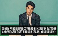 Donny Pangilinan covered himself in tattoos and we can't get enough (as in, yuuuuuuum)