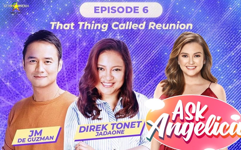 'Ask Angelica' Episode 6: That Thing Called Reunion!