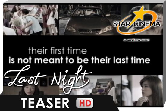 Teaser | Their first time is not meant to be their last time. | 'Last Night'