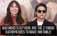 Bad mood si DJ? Here are the 3 things Kathryn does to make him smile!