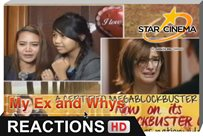 Reactions | Daming hugot dito! | 'My Ex and Whys'