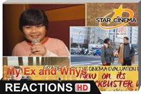 Reactions | Sigurado makakarelate ka dito! | 'My Ex and Whys'